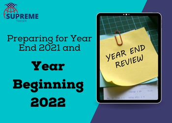 Preparing for Year End 2021 and Year Beginning 2022
