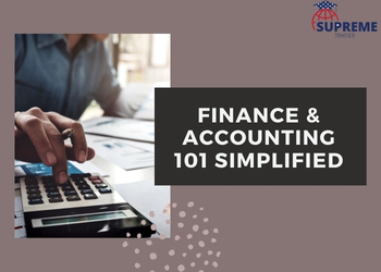 Finance & Accounting 101 Simplified
